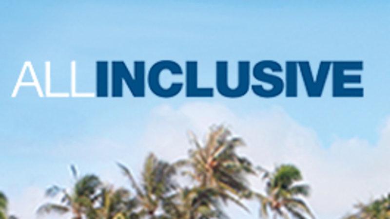 All Inclusive – Bild: NBC Universal Lizenzbild frei