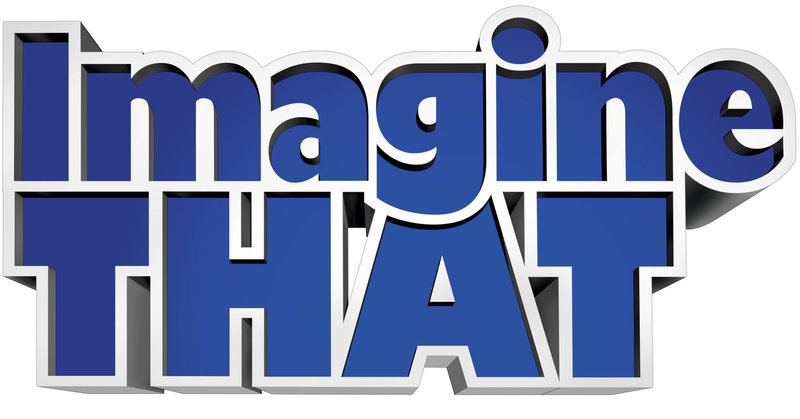 IMAGINE THAT - Logo – Bild: ProSieben Media AG © 2009 BY PARAMOUNT PICTURES. ALL RIGHTS RESERVED