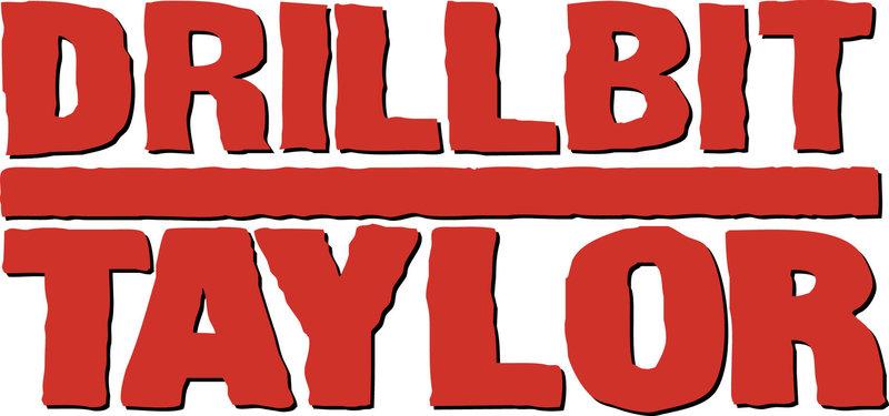 DRILLBIT TAYLOR - EIN MANN FÜR ALLE UNFÄLLE - Originaltitel-Logo – Bild: Puls 4