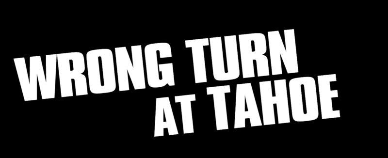 WRONG TURN AT TAHOE - Logo – Bild: Puls 8
