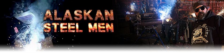 Alaskan Steel Men