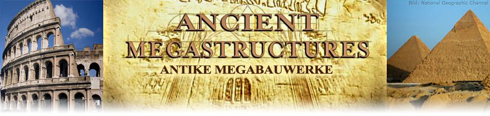 Antike Mega-Bauwerke
