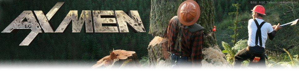 Ax Men – Die Holzfäller