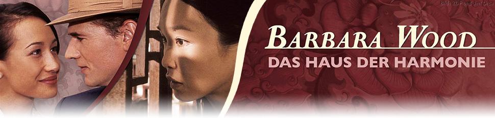 Barbara Wood: Das Haus der Harmonie