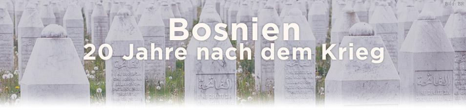 Bosnien – 20 Jahre nach dem Krieg