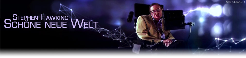 Stephen Hawking – Schöne neue Welt
