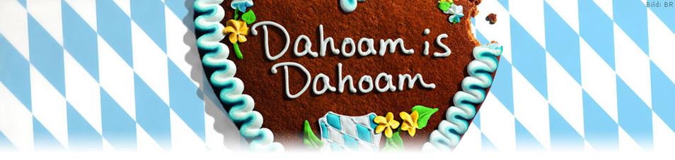 Dahoam is dahoam folgen online dating