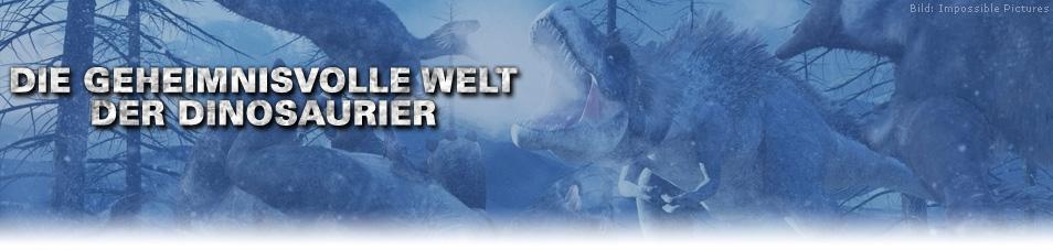 Die geheimnisvolle Welt der Dinosaurier
