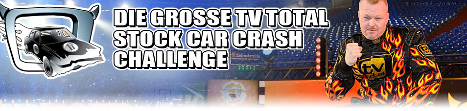 Die große TV total Stock Car Crash Challenge