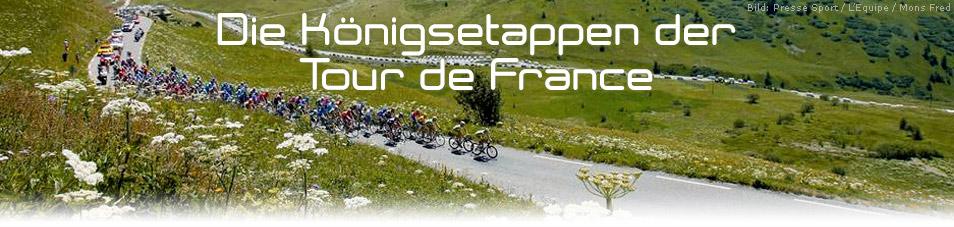 Die Königsetappen der Tour de France