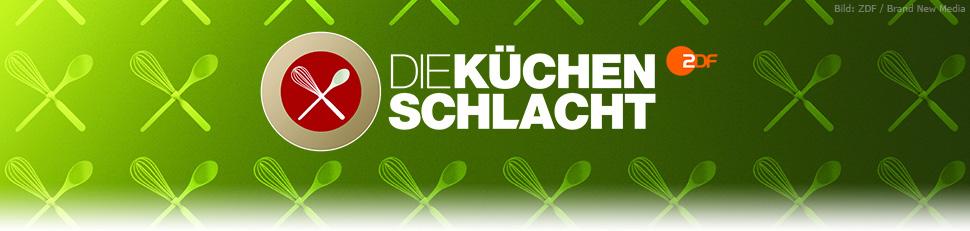 Die Küchenschlacht Sendetermine ZDF 18 07 2018 u2013 24 08