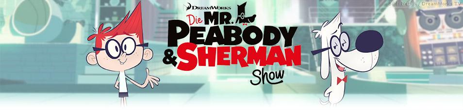 Die Mr. Peabody & Sherman Show