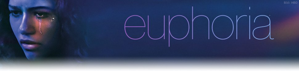 Euphoria Folgen Deutsch