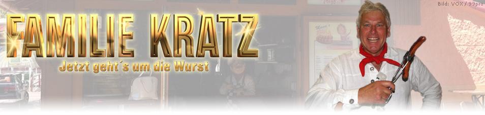 Familie Kratz – Jetzt geht's um die Wurst