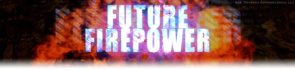 Future Firepower