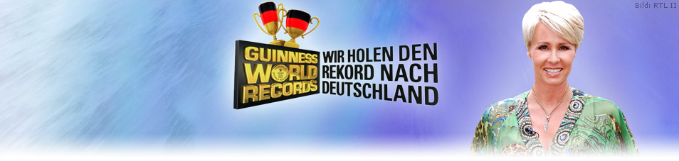 Guinness World Records – Wir holen den Rekord nach Deutschland