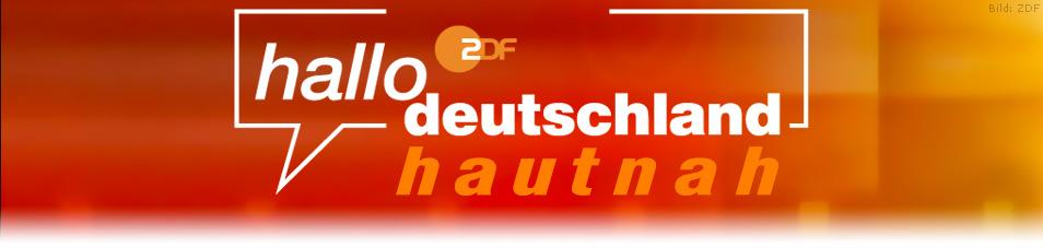 hallo deutschland – hautnah