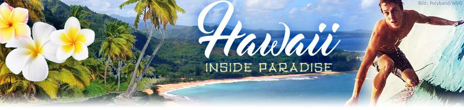 Hawaii – Inside Paradise