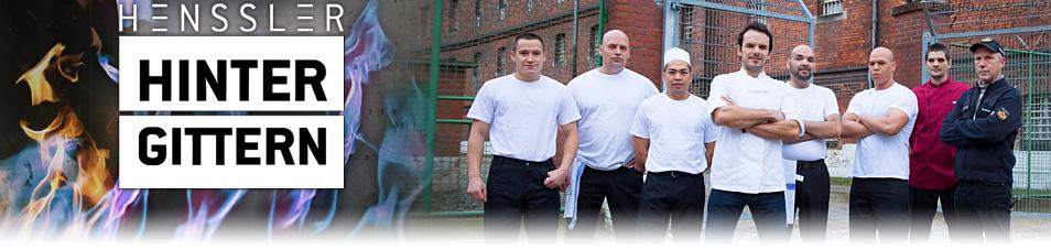 Henssler hinter Gittern
