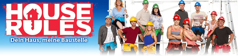 House Rules – Dein Haus, meine Baustelle