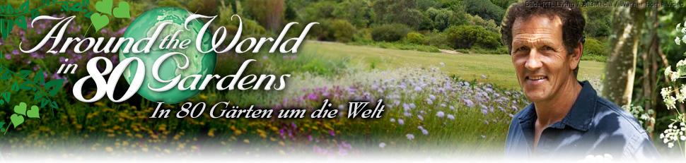 In 80 Gärten um die Welt