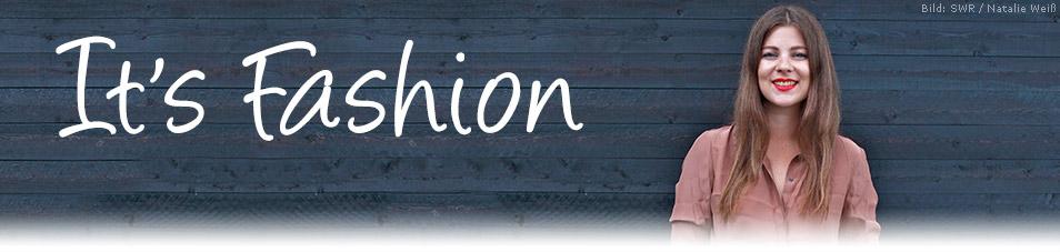 It's Fashion