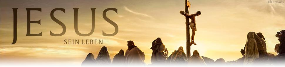 Jesus – Sein Leben