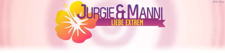 Jurgie und Manni – Liebe extrem