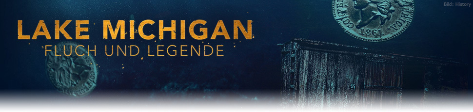 Lake Michigan – Fluch und Legende