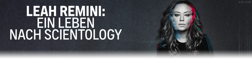 Leah Remini: Ein Leben nach Scientology