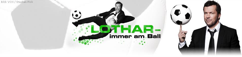 Lothar – immer am Ball