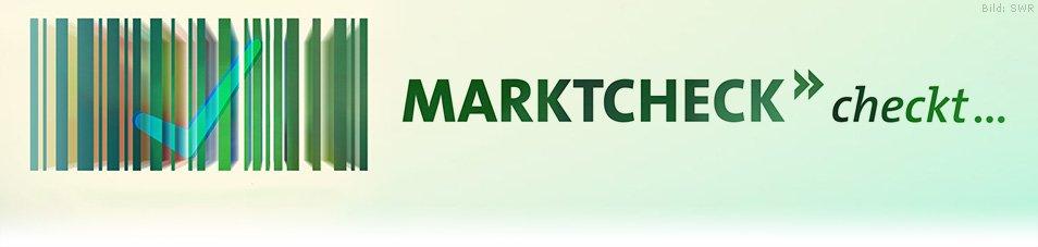 Marktcheck checkt…