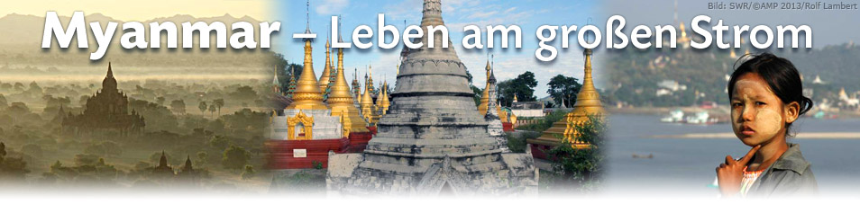 Myanmar – Leben am großen Strom