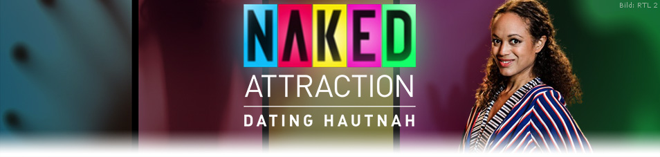 Naked Attraction – Dating hautnah