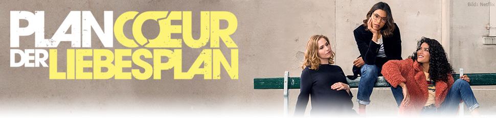 Plan Coeur – Der Liebesplan