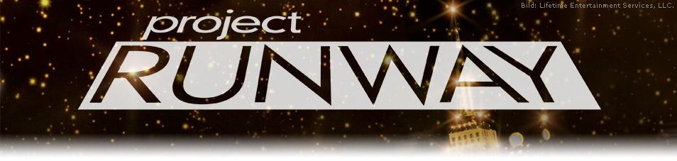 Project Runway – Designer gesucht!
