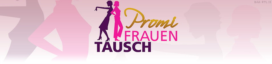 Promi Frauentausch