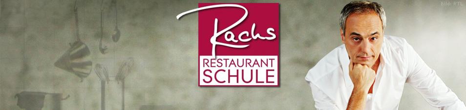 Rachs Restaurantschule