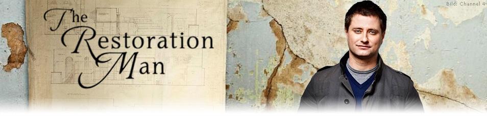 Restoration Man – Retter der Ruinen
