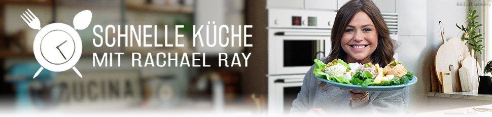 Schnelle Küche mit Rachael Ray