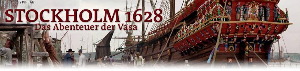 Stockholm 1628 – Das Abenteuer der Vasa