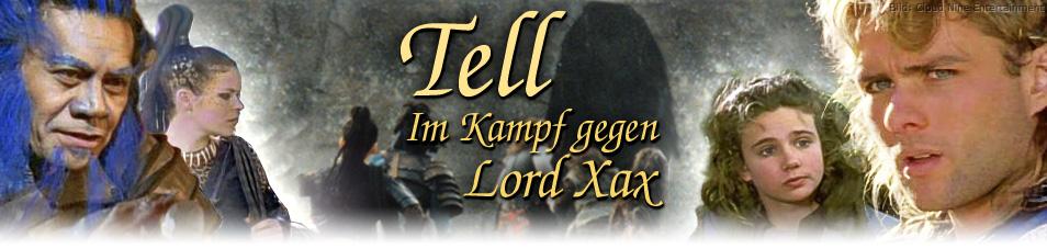 Tell – Im Kampf gegen Lord Xax