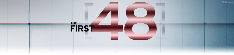 The First 48 – Am Tatort mit den US-Ermittlern