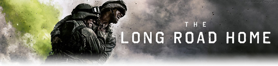 The Long Road Home Fernsehseriende