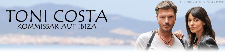 Toni Costa – Kommissar auf Ibiza