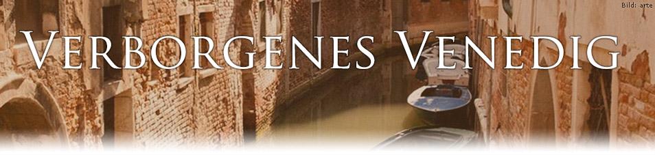 Verborgenes Venedig