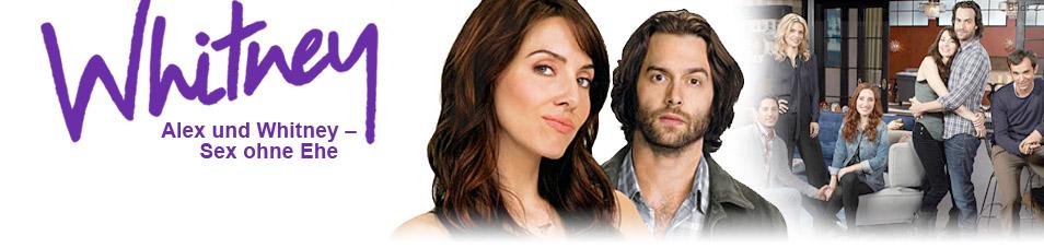 Alex und Whitney – Sex ohne Ehe