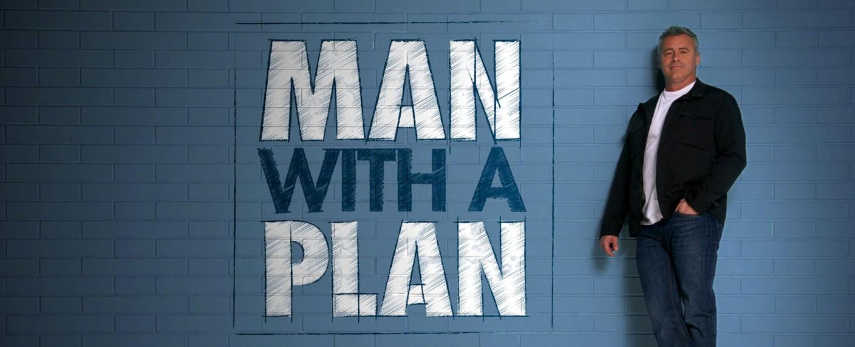 "Matt LeBlanc ist der ""Man with a Plan"" – Bild: CBS"