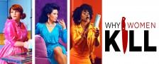 """""""Why Women Kill"""": Neue Serie des """"Desperate Housewives""""-Machers bei TVNOW – Marc Cherry untersucht Frauenbilder und Untreue durch die Dekaden – Bild: CBS All Access"""