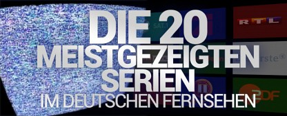 Overkill: Das sind die meistgezeigten Serien im deutschen Free-TV – Ultimative Top 20 der am häufigsten gezeigten Serien des Jahres 2020